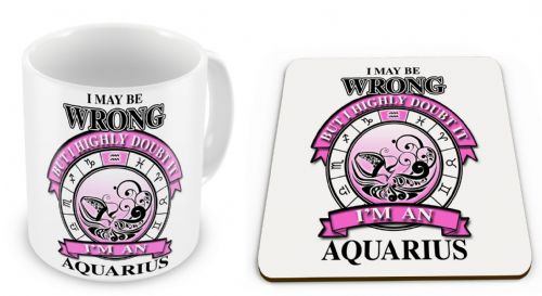 Zodiac Star Sign I May Be Wrong But I Highly Doubt It Mug with Coaster Gift Set - Pink